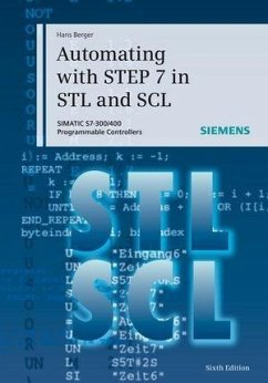 Automating with STEP 7 in STL and SCL (eBook, PDF) - Berger, Hans