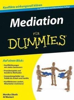 Mediation für Dummies (eBook, PDF) - Weckert, Al; Oboth, Monika