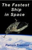The Fastest Ship in Space (eBook, ePUB)