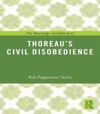 The Routledge Guidebook to Thoreau's Civil Disobedience (eBook, ePUB)