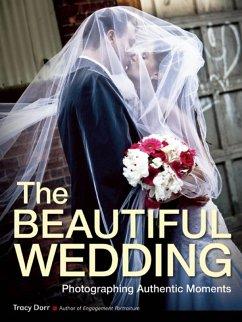 The Beautiful Wedding (eBook, ePUB) - Dorr, Tracy
