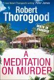 A Meditation On Murder (A Death in Paradise Mystery, Book 1) (eBook, ePUB)