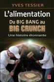Alimentation, du big bang au Big Crunch (eBook, PDF)