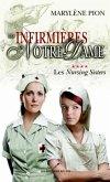Les infirmieres de Notre Dame 04 : Les Nursing Sisters (eBook, PDF)
