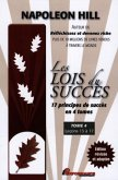 Les Lois du succes 4 : Lecons 13 a 17 (eBook, PDF)