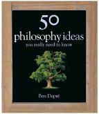 50 Philosophy Ideas You Really Need to Know (eBook, ePUB)