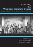 Inventing the Modern Yiddish Stage (eBook, ePUB)