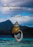 Snailing Round the South Seas: The Partula Story (eBook, ePUB)