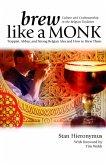 Brew Like a Monk (eBook, ePUB)