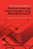 PID and Predictive Control of Electrical Drives and Power Converters using MATLAB / Simulink (eBook, ePUB)