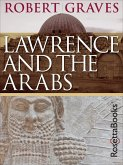 Lawrence and the Arabs (eBook, ePUB)