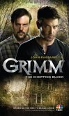 Grimm: The Chopping Block (eBook, ePUB)