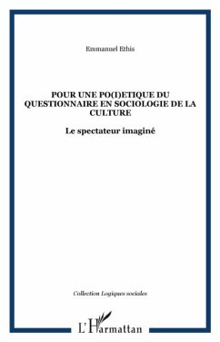 Pour une po(i)etique du questionnaire en sociologie de la culture (eBook, PDF)