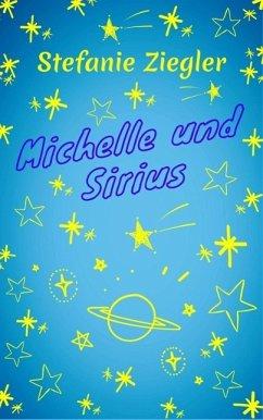 Michelle und Sirius (eBook, ePUB)
