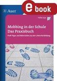 Mobbing in der Schule - Das Praxisbuch (eBook, PDF)
