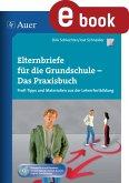 Elternbriefe für die Grundschule - Das Praxisbuch (eBook, PDF)