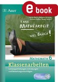 Klassenarbeiten Mathematik 6 (eBook, PDF)