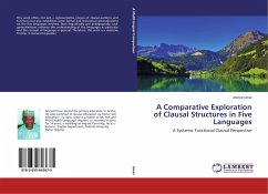 A Comparative Exploration of Clausal Structures in Five Languages