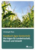 Handbuch Agro-Gentechnik