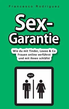 Sex-Garantie (eBook, ePUB)
