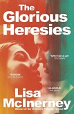 The Glorious Heresies (eBook, ePUB)