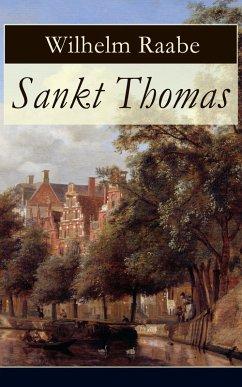 Sankt Thomas (eBook, ePUB) - Raabe, Wilhelm