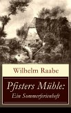 Pfisters Mühle: Ein Sommerferienheft (eBook, ePUB)