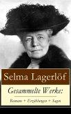 Gesammelte Werke: Romane + Erzählungen + Sagen (eBook, ePUB)