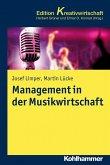 Management in der Musikwirtschaft (eBook, ePUB)