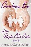 Christmas Eve at the Purple Owl Café (eBook, ePUB)