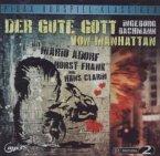 Der gute Gott von Manhattan, 1 Audio-CD