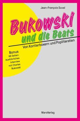Bukowski und die Beats - Duval, Jean-François