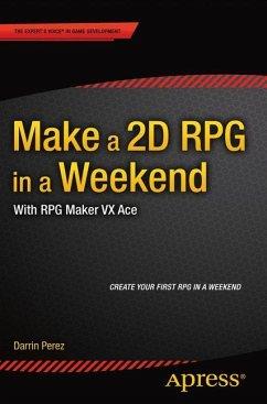 Make a 2D RPG in a Weekend - Perez, Darrin