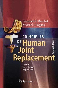 Principles of Human Joint Replacement - Buechel, Frederick F.; Pappas, Michael J.