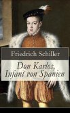 Don Karlos, Infant von Spanien (eBook, ePUB)