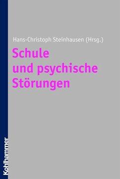 Schule und psychische Störungen (eBook, ePUB)