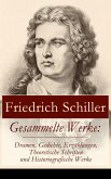 Gesammelte Werke: Dramen, Gedichte, Erzählungen, Theoretische Schriften und Historiografische Werke (eBook, ePUB)