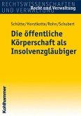 Die öffentliche Körperschaft als Insolvenzgläubiger (eBook, ePUB)