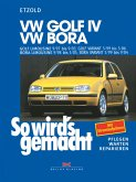VW Golf IV 9/97 bis 9/03, Bora 9/98 bis 5/05 (eBook, PDF)