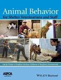 Animal Behavior for Shelter Veterinarians and Staff