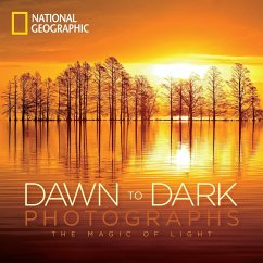 National Geographic Dawn to Dark Photographs: The Magic of Light - National Geographic