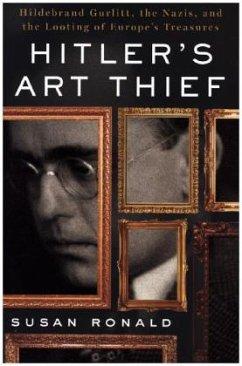 Hitler's Art Thief - Ronald, Susan