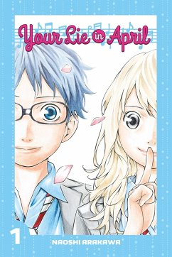 Your Lie In April 1 - Arakawa, Naoshi