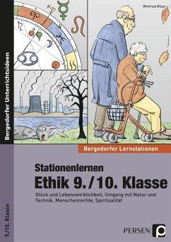 Stationenlernen Ethik 9./10. Klasse - Röser, Winfried