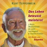 Das Leben bewusst meistern, 1 Audio-CD