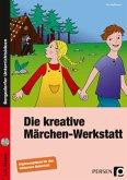 Die kreative Märchen-Werkstatt - Ergänzungsband m. CD-ROM