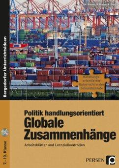 Politik handlungsorientiert: Globale Zusammenhänge