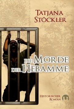 Die Morde der Hebamme (eBook, ePUB)