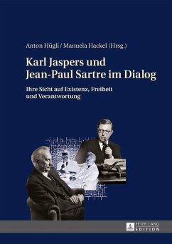 Karl Jaspers und Jean-Paul Sartre im Dialog