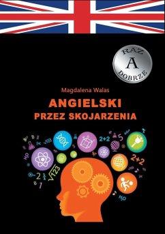 Angielski przez skojarzenia (eBook, ePUB) - Walas, Magdalena